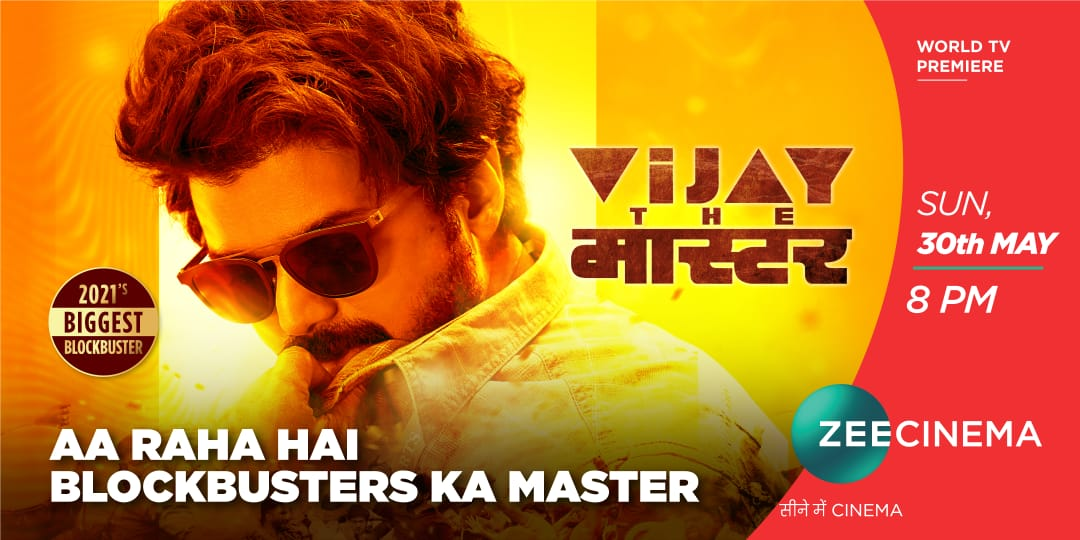 Zee Cinema presents the Biggest blockbuster of the year - Vijay The Master